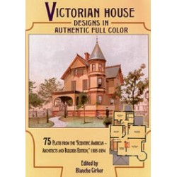 VICTORIAN HOUSE DESIGNS IN FULL COLOR