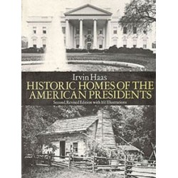 HISTORIC HOMES OF AMERICAN PRESIDENTS