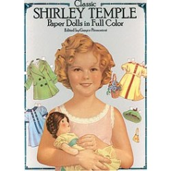 CLASSIC SHIRLEY TEMPLE PAPER DOLLS IN FU