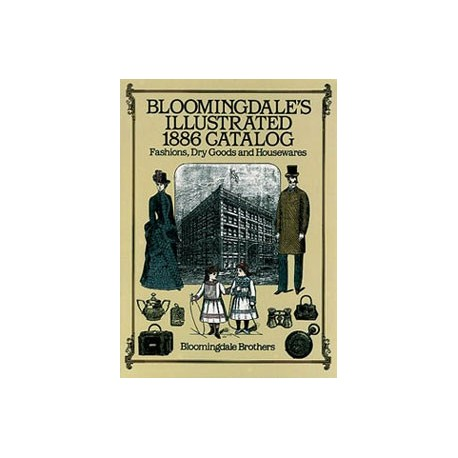 BLOOMINGDALE'S 1886 CATALOG - Superior Dollhouse Miniatures