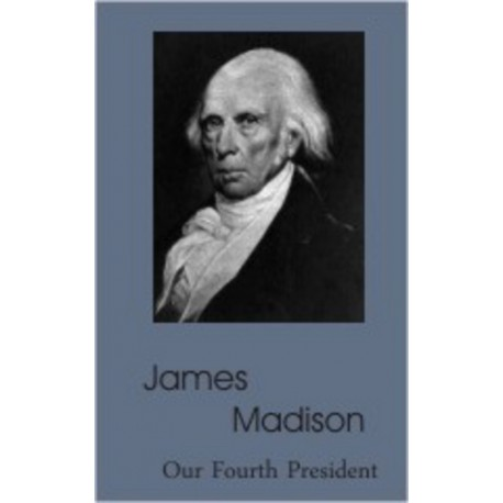 james madison biography